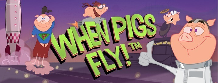 when-pigs-fly-slot-free spins