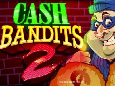 Cash Bandits 2 pokie review RTG
